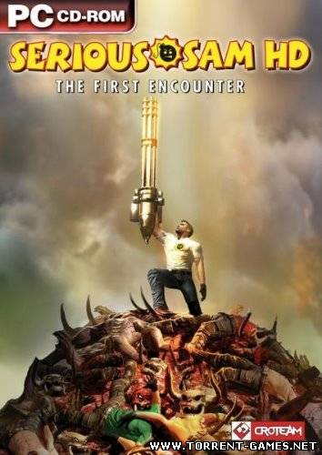 Крутой Сэм HD: Первая Кровь / Serious Sam HD: The First Encounter [v1.206580] (2009) PC | Repack by Other s