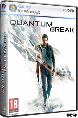 Quantum Break (2016) PC | RePack от R.G. Механики