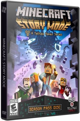 Minecraft: Story Mode. Episode 1-5 [2015|Rus|Eng]