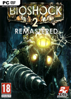 BioShock 2 Remastered [2016, ENG(MULTI), L] CODEX