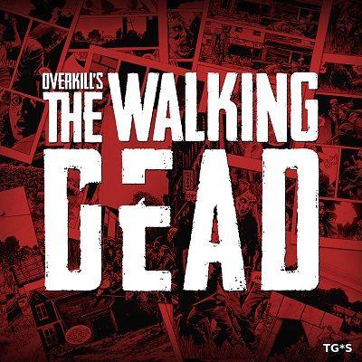 E3 2018: Геймплейный трейлер Overkill's The Walking Dead