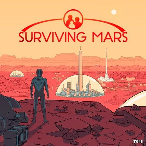 Surviving Mars: Digital Deluxe Edition [Update 2 + 1 DLC] (2018) PC | RePack от SpaceX