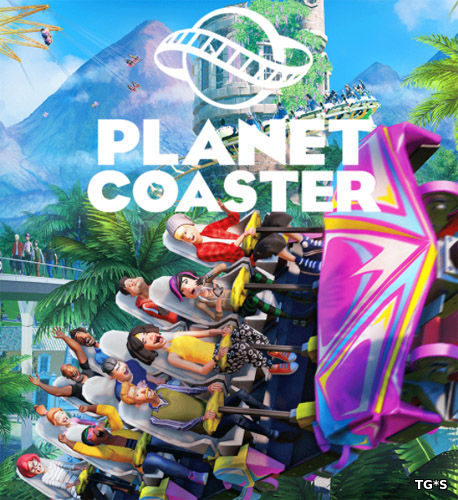 Planet Coaster [RUS / v 1.3.6.45104 + 3 DLC] (2016) PC | RePack by xatab