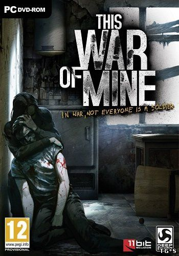 This War of Mine: Anniversary Edition [v 4.0.0] (2014) PC | RePack by FitGirl