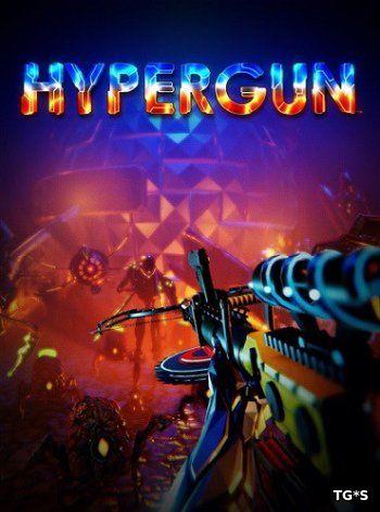 Hypergun [v 1.1.0.6] (2018) PC | Лицензия GOG