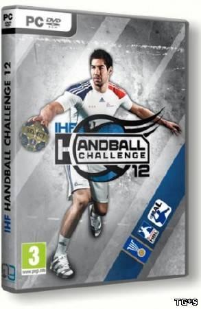 IHF Handball Challenge 12 (2011/PC/RePack/Rus) by xGhos