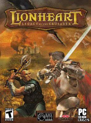 Lionheart: Legacy of The Crusader / Львиное Сердце [RePack] [2003|Rus|Eng]