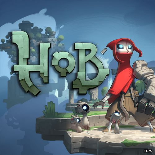 Hob [v 1.10.2.0 u2] (2017) PC | RePack by FitGirl