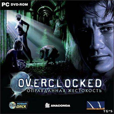 Overclocked: A History of Violence (2007) PC | Лицензия
