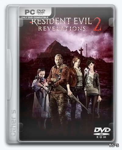 Resident Evil Revelations 2 - Deluxe Edition (2016) PC | RePack от Other's