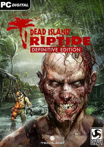Dead Island Riptide: Definitive Edition (Deep Silver) (ENG+RUS) [Repack] от Other s