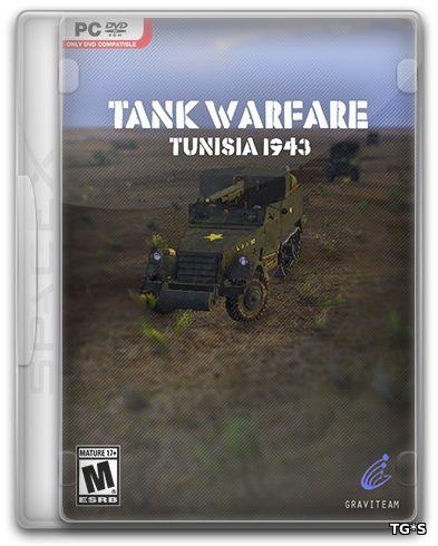 Tank Warfare: Tunisia 1943 [Update 1] (2017) PC | RePack от SpaceX