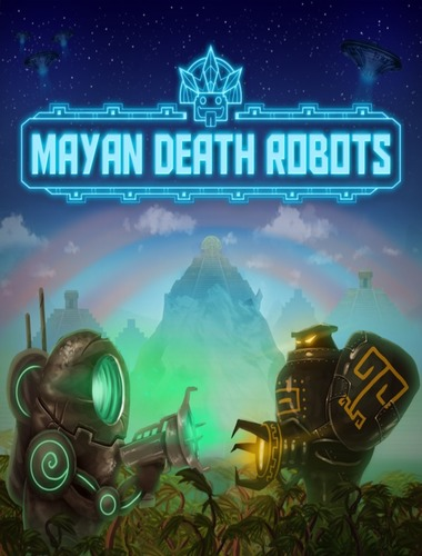 Mayan Death Robots (SOEDESCO Publishing) (ENG|MULTI5) [L]
