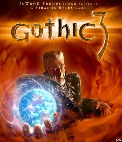 Gothic III / Готика 3 (2006) [RUS] [L]