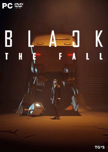 Black The Fall (2017) PC | RePack by FitGirl