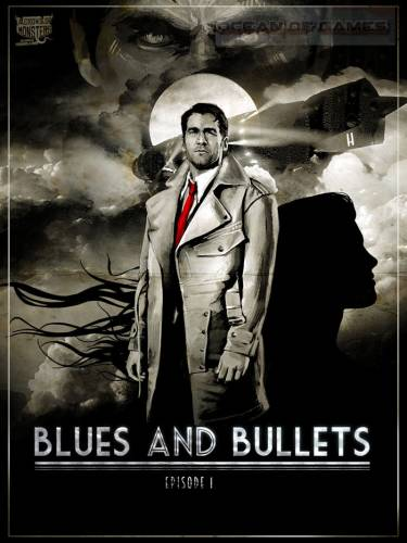 Blues and Bullets - Episode 1-2 (2015) PC | RePack от R.G. Freedom