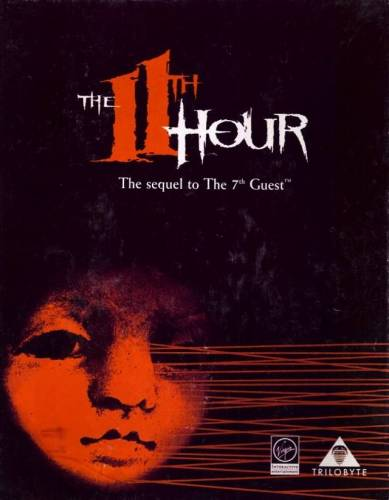 The 11th Hour: The Sequel to The 7th Guest [RePack] [1995|Rus]
