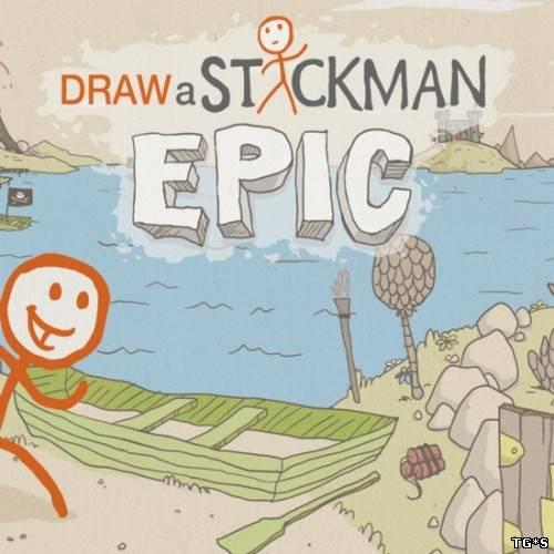 Draw a Stickman: EPIC (2013/PC/Rus) by tg