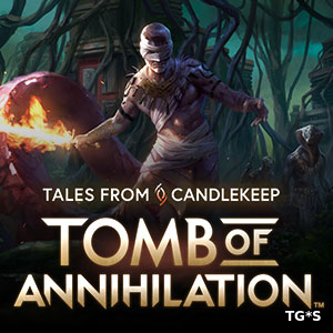 Tales from Candlekeep: Tomb of Annihilation [ENG] (2017) PC | Лицензия