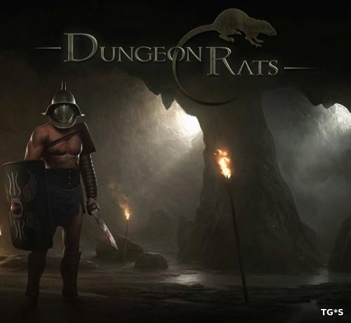 Dungeon Rats [v 1.0.5.0005] (2016) PC | RePack by qoob