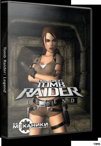 Tomb Raider: Legend [2006|Rus]