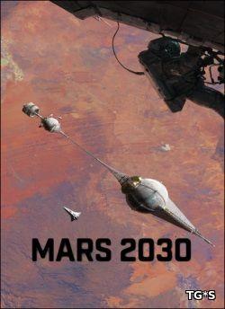 Mars 2030 [ENG] (2017) PC | Лицензия