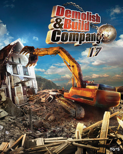 Demolish & Build Company (2016) PC | RePack от Juk.v.Muravenike