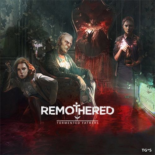 Remothered: Tormented Fathers (2018) PC | Лицензия