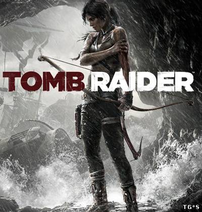 Tomb Raider [v 1.0.718.4] (2013) РС | Patch by tg