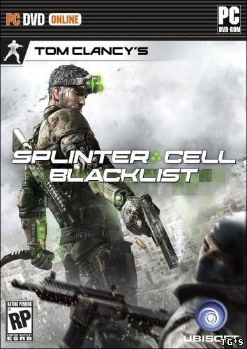 Tom Clancy's Splinter Cell: Blacklist DELUXE EDITION (2013) [RUS/ENG][P]