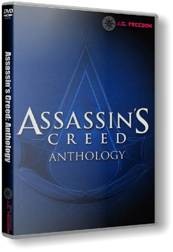 Assassin's Creed: Anthology (2008-2015) PC | с R.G. Freedom