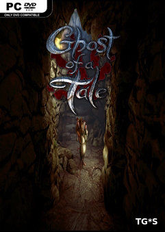 Ghost of a Tale [v 7.33] (2018) PC   Лицензия GOG