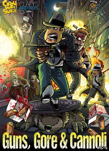 Guns, Gore & Cannoli [v 1.2.6] (2015) PC | Repack