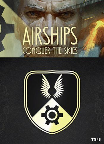 Airships: Conquer the Skies (2018) PC | Лицензия GOG