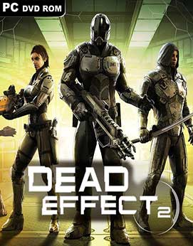 Dead Effect 2 [v 1.02] (2016) PC | RePack от SpaceX