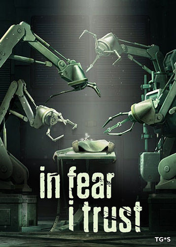 In Fear I Trust: Episodes 1-4 Collection Pack (2016) PC | RePack от FitGirl