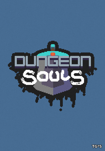 Dungeon Souls [ENG] (2016) PC | Лицензия GOG