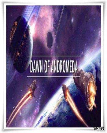 Dawn of Andromeda (2017) PC   Пиратка
