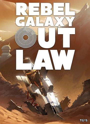 Геймплейный трейлер Rebel Galaxy Outlaw