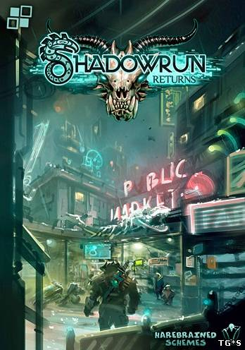 Shadowrun Returns: Deluxe Editon [v 1.2.7] (2013) PC | RePack от R.G. Механики