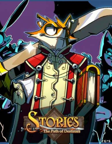 Stories: The Path of Destinies Remastered (2018) PC | Лицензия
