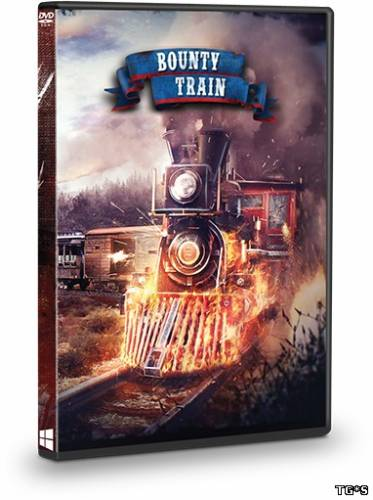 Bounty Train - Trainium Edition (2016) PC | Лицензия