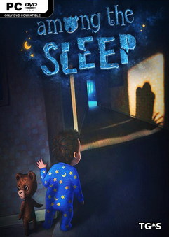 Among the Sleep - Enhanced Edition (2014) PC | RePack by qoob