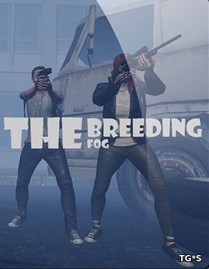 The Breeding: The Fog (2017) PC | RePack by qoob