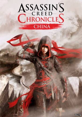 Assassins Creed Chronicles: China (2015) [RUS/ENG] PC | Лицензия