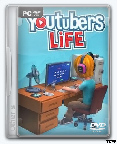 Youtubers Life [v 1.0.0] (2017) PC | RePack by FitGirl