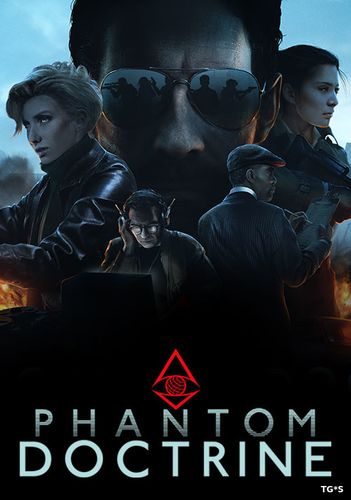 Phantom Doctrine [v 1.0.5] (2018) PC | RePack by xatab