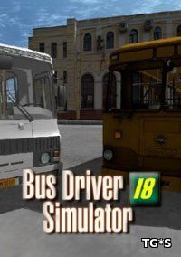 Bus Driver Simulator 2018 [Early Access / v 1.3] (2018) PC | RePack by Other s