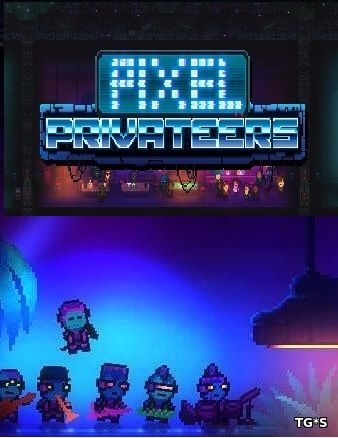 Pixel Privateers [ENG] (2017) PC