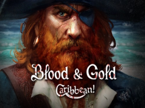 Blood and Gold: Caribbean! (2015) PC | Лицензия